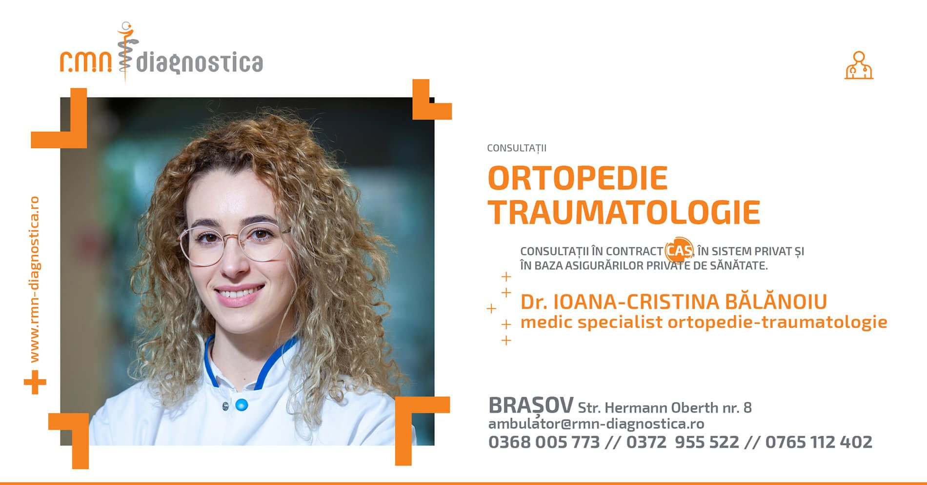 Ortopedie, în contract CAS, la RMN Diagnostica Brașov DR Ioana Balanoiu