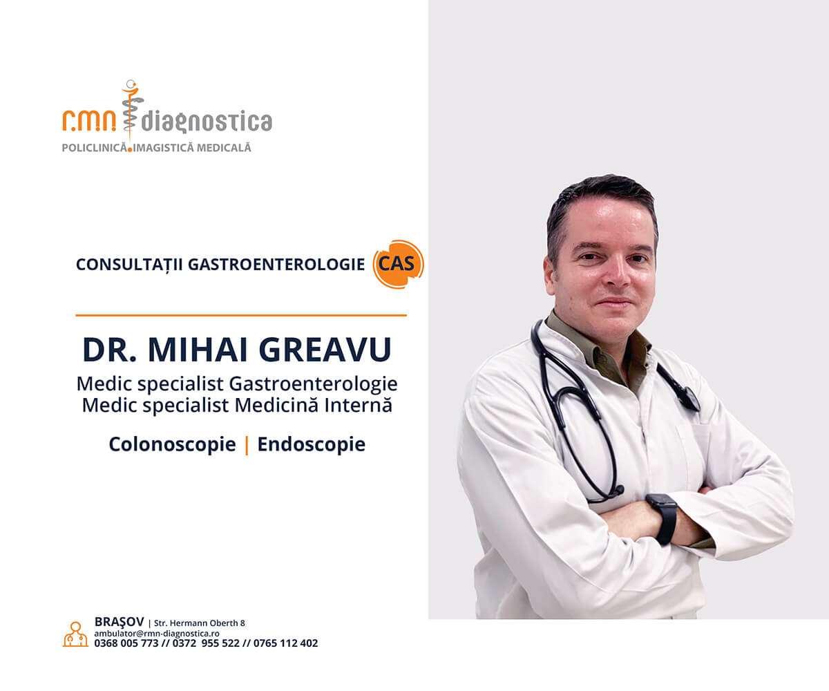 Dr. Mihai Greavu, medic specialist gastroenterologie și medicină internă Brasov