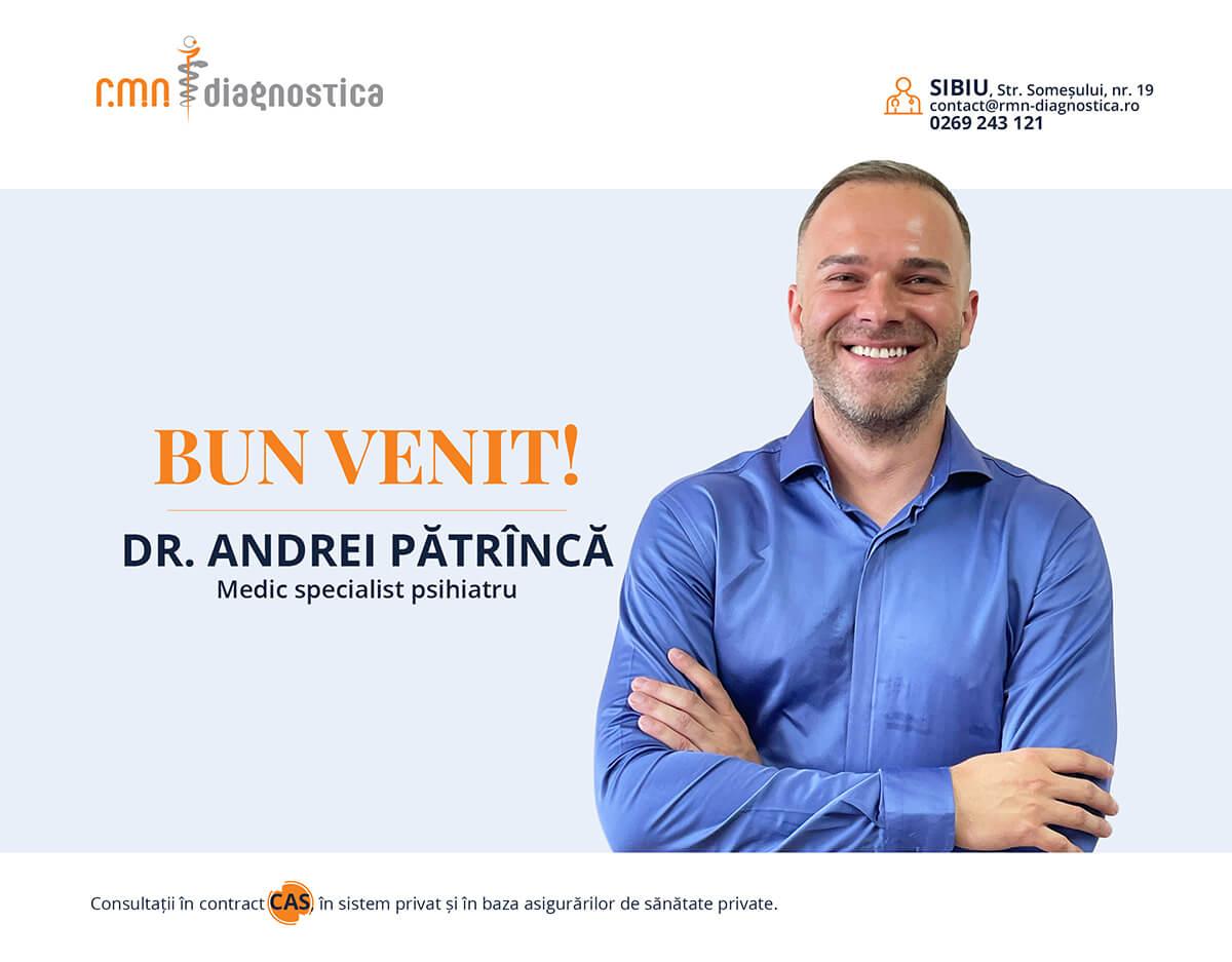 Dr Andrei Pătrîncă Medic specialist psihiatru Sibiu RMN Diagnostica